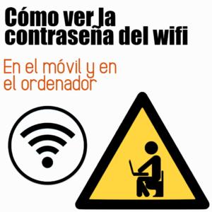 Como ver la clave del WiFi en Android