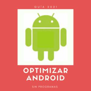 optimizar-rendimiento-android-sin-programas