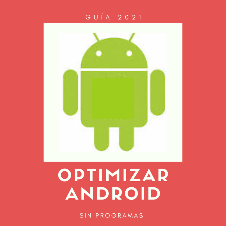 optimizar-rendimiento-android-sin-programas