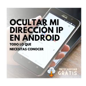 ocultar-dirección-ip-gratis-android