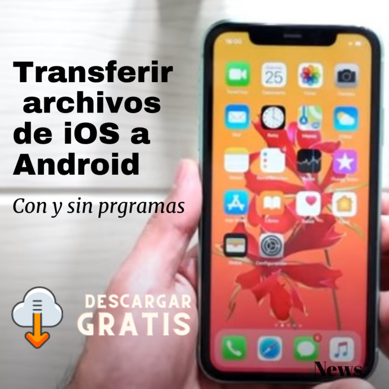mejores programas para pasar fotos de iphone a android gratis